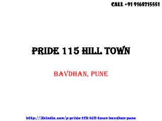 Pride 115 Hill Town Pre Launch Project Bhugaon Pune