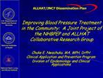Improving Blood Pressure Treatment in the Community:  A Joint Project of the NHBPEP and ALLHAT Collaborative Research Gr