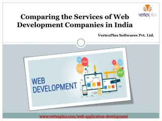 Comparing the Services of Web Development Companies in India