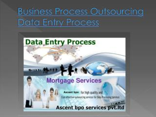 Business Process Outsourcing Offline Data Entry Projects