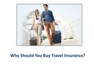 Why Should You Buy Travel Insurance?