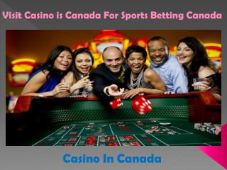 Visit Casino is Canada For Sports Betting Canada