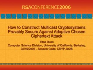 How to Construct Multicast Cryptosystems Provably Secure Against Adaptive Chosen Ciphertext Attack