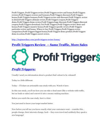Profit Triggers review - Profit Triggers top notch features