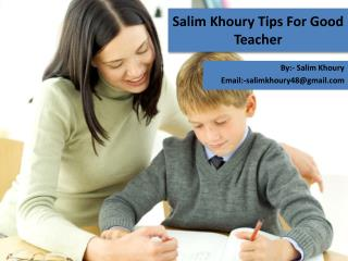 Salim Khoury Tips For Good Teaching