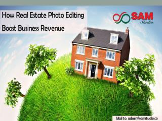 How Real Estate Photo Editing Service Boost Your Revenue?