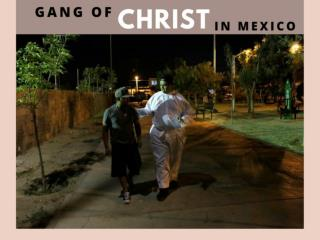 Gang of Christ in Mexico