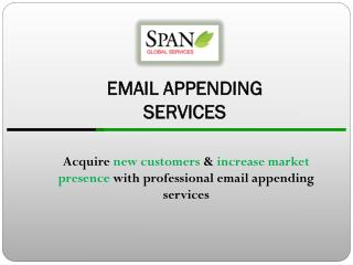 Every record has source information authenticating the addresses in our Email Address Append