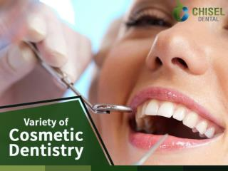 Variety of Cosmetic Dentistry