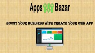 Create your own app to boot business