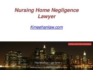 Nursing Home Negligence Lawyer - Kmeehanlaw.com