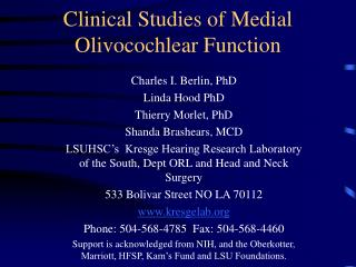 Clinical Studies of Medial Olivocochlear Function
