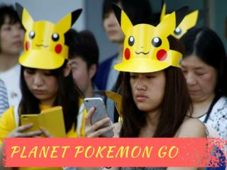 Planet Pokemon Go