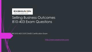ExamUnion 810-403 Selling Business Outcomes (SBO) Exam Dumps
