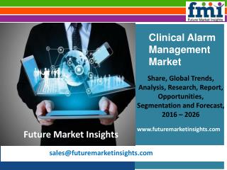 Clinical Alarm Management Market Revenue and Value Chain 2016-2026