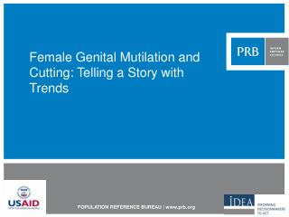 Female Genital Mutilation and Cutting: Telling a Story with Trends