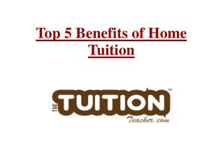 5 benefits of home tuitions to improve grades