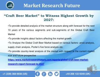 Craft Beer Market Development, Trend, Segmentation and Forecast to 2027.