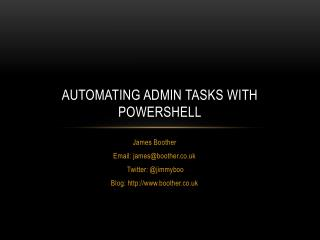 Automating admin tasks with Powershell