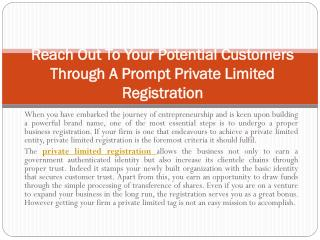 Reach Out To Your Potential Customers Through A Prompt Private Limited Registration