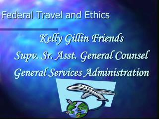 Federal Travel and Ethics