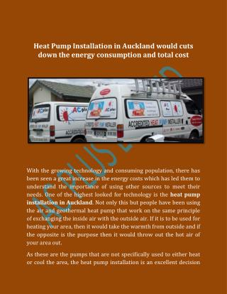 Heat Pump Installation in Auckland would cuts down the energy consumption and total cost