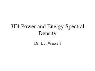 3F4 Power and Energy Spectral Density