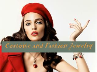 Costume and Fashion Jewelry.