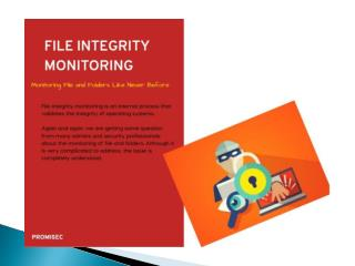 File Integrity Monitoring: Monitoring File and Folders Like  Never Before