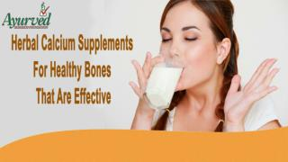 Herbal Calcium Supplements For Healthy Bones That Are Effective