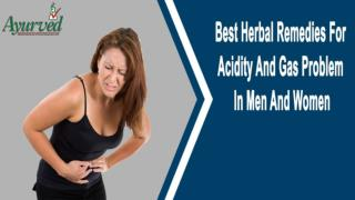 Best Herbal Remedies For Acidity And Gas Problem In Men And Women