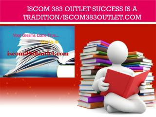 ISCOM 383 OUTLET Success Is a Tradition/iscom383outlet.com