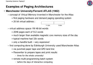 Examples of Paging Architectures Manchester University