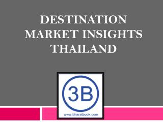 Destination Market Insights Thailand