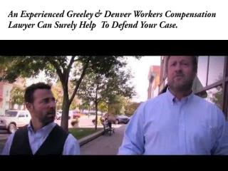 An Experienced Greeley & Denver Workers Compensation Lawyer Can Surely Help  To Defend Your Case
