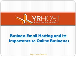 Business Email Hosting and its Importance to Online Businesses