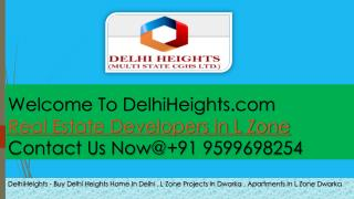 Delhiheights Projects In L Zone Delhi