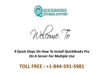 9 Quick Steps On How To Install QuickBooks Pro On A Server For Multiple Use