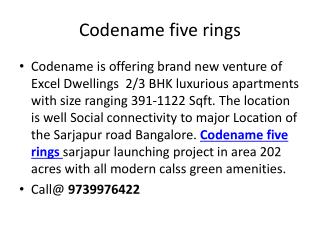 Codename Five Rings Sarjapur Road Bangalore