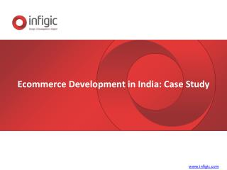 Ecommerce Development in India- Case Study
