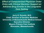 Effect of Computerized Physician Order Entry with Clinical Decision Support on Adverse Drug Events in the Long-term Care
