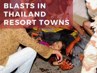 Blasts in Thailand resort towns