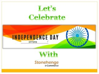 Independence Day Celebration with Stonehenge e commerce Private Limited