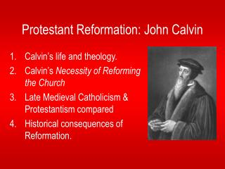 Protestant Reformation: John Calvin