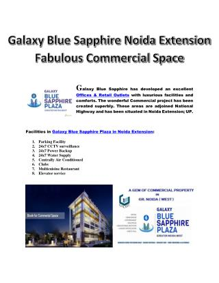 Amazing Galaxy Blue Sapphire Commercial Shops & Offices Space at Noida Extension