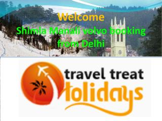 Delhi manali volvo tour package