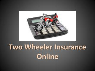 How To Make Your Two Wheeler Insurance Plans Online Cheaper?