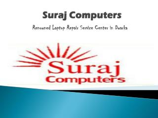 Best Service for Laptop Repair in Dwarka | Delhi