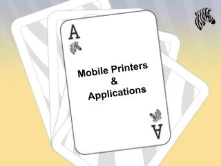 Mobile Printers  &  Applications