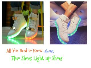 All you need to know about fluo shoes light up shoes